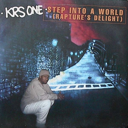 KRS ONE - Step Into A World (Rapture's Delight)