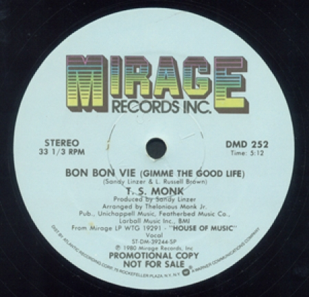 T.S. Monk - Bon Bon Vie (Gimme The Good Life)
