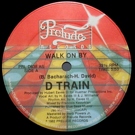 D Train ‎– Walk On By