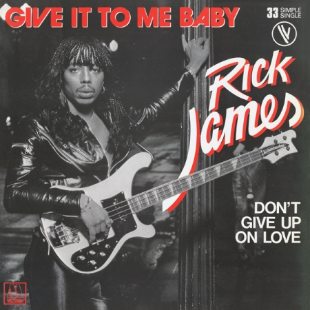 Rick James - Give It To Me Baby