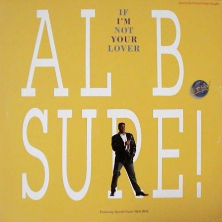 Al B. Sure! - If I'm Not Your Lover