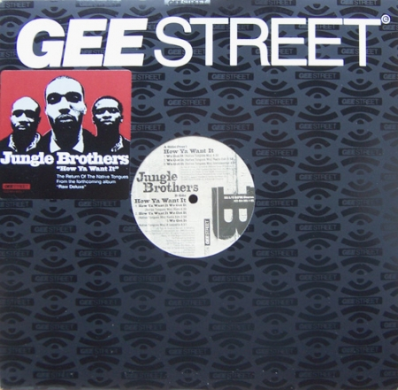 Jungle Brothers - How Ya Want It We Got It