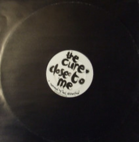 The Cure ‎– Close To Me / The Walk
