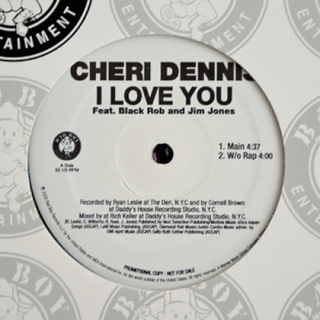 Cheri Dennis - I Love You ft Black Rob & Jim Jones