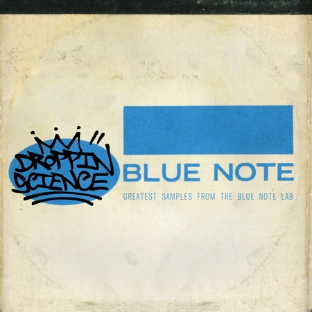 Droppin Science : Greatest Samples From The Blue Note Lab