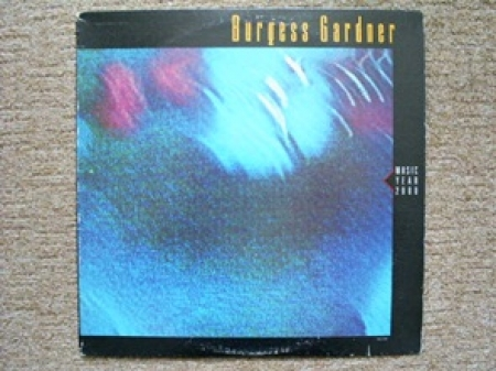 Burgess Gardner - Music - Year 2000