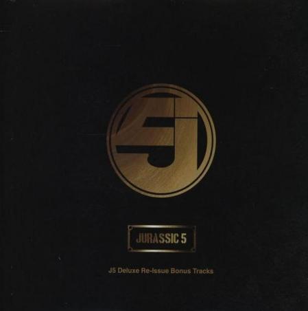 Jurassic 5 - J5 Deluxe Re-Issue Bonus Tracks