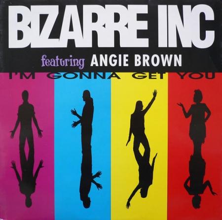 Bizarre Inc - I'm Gonna Get You