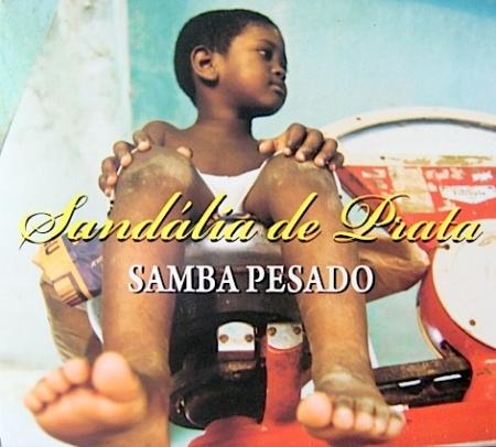 Sandália De Prata - Samba Pesado