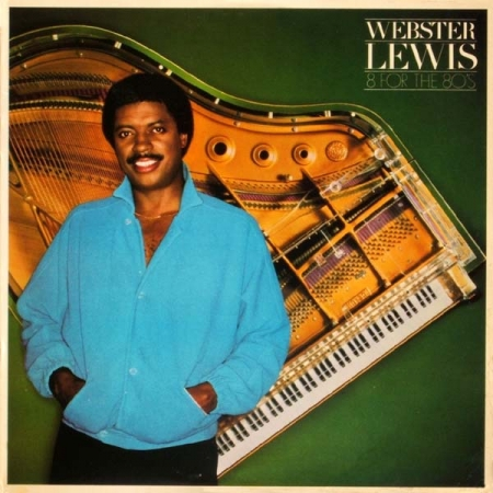 Webster Lewis - 8 For The 80's
