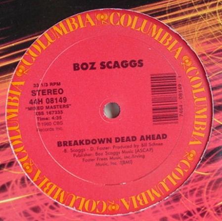 Boz Scaggs - Jojo / Breakdown Dead Ahead