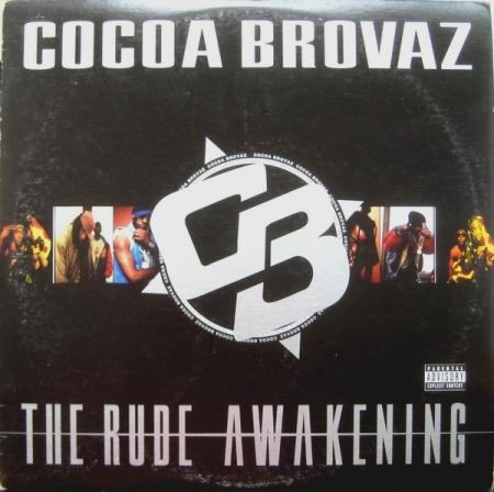 Cocoa Brovaz - The Rude Awakening (LACRADO)
