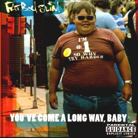 Fat Boy Slim - You've Come A Long Way, Baby (LACRADO)