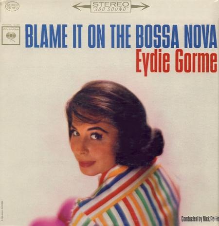 Eydie Gorme – Blame It On The Bossa Nova