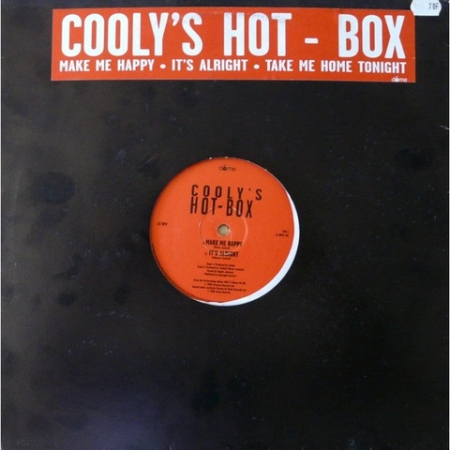 Coolys Hot Box - Make Me Happy / It's Alright / Take Me Home Tonight