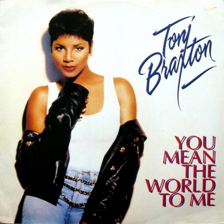 Toni Braxton – You Mean The World To Me
