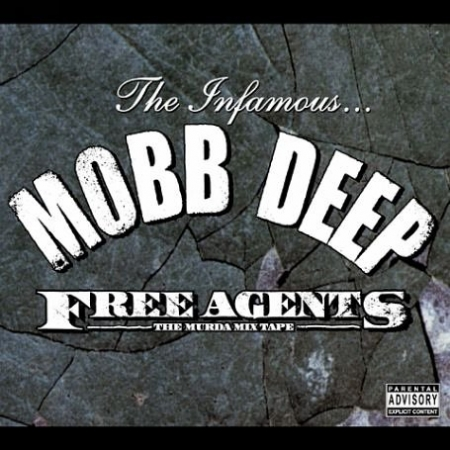 Mobb Deep ?– Free Agents Volume One