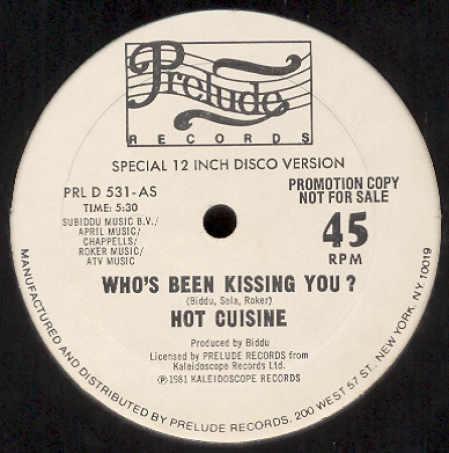 Hot Cuisine - Who's Been Kissing You ? / All Fired Up