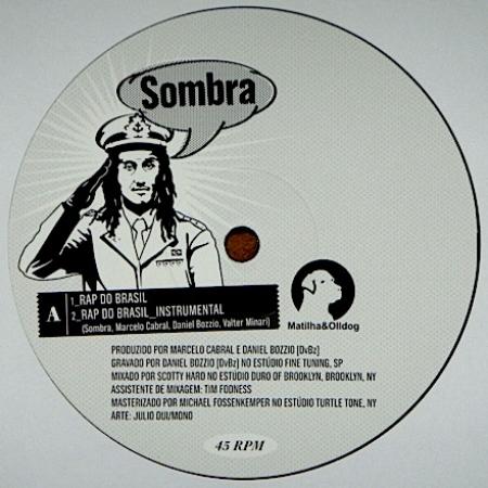 Sombra - Rap Do Brasil / O Homem Sem Face