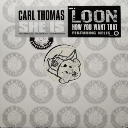 Carl Thomas / Loon feat. Kelis - She Is / How You Want That
