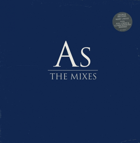 George Michael & Mary J. Blige - As (The Mixes)