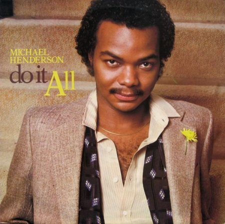 Michael Henderson – Do It All