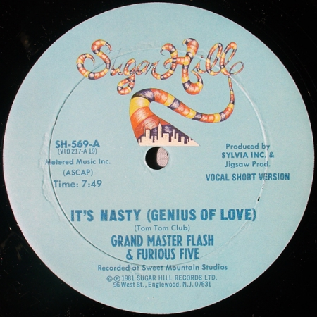 Grandmaster Flash & The Furious Five ‎– It's Nasty (Genius Of Love)