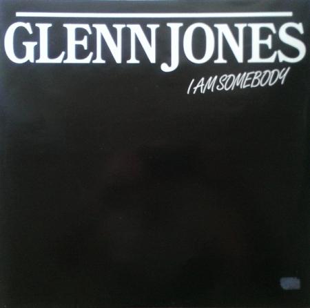 Glenn Jones – I Am Somebody