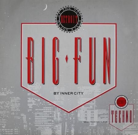 Big Fun - Inner City 