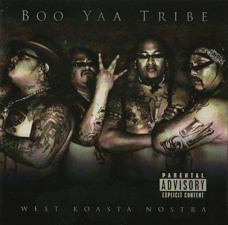 Boo Yaa Tribe – West Koasta Nostra