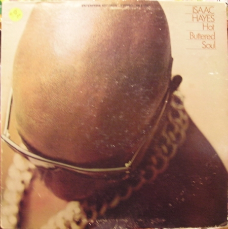 Isaac Hayes ?– Hot Buttered Soul