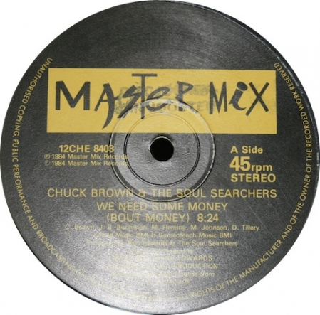 Chuck Brown & The Soul Searchers - We Need Some Money