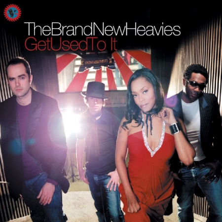 The Brand New Heavies ‎– Get Used To It