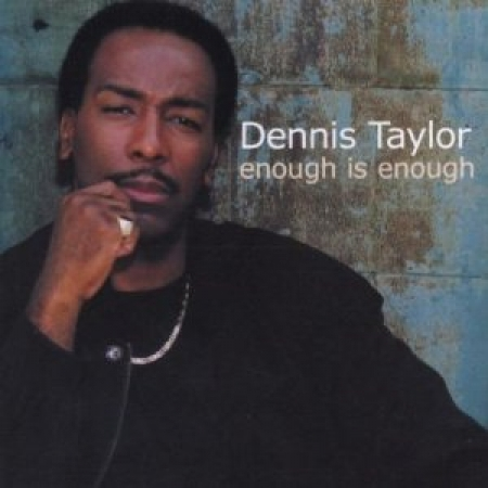 Dennis Taylor - Enough Is Enough
