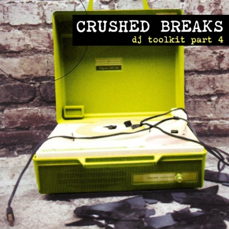 DJ Cue - Crushed Breaks DJ Toolkit Part 4
