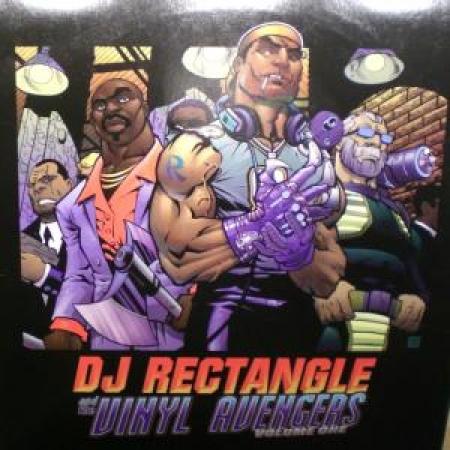 DJ Rectangle – And The Vinyl Avengers Volume One