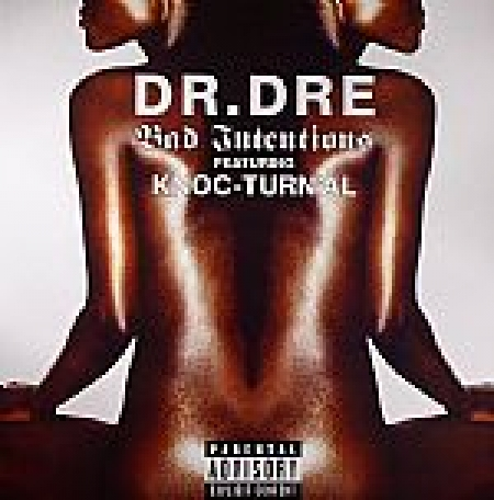 Dr. Dre – Bad Intentions