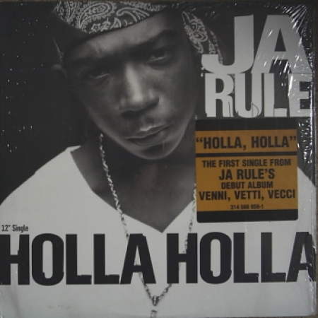 Ja Rule ‎– Holla Holla