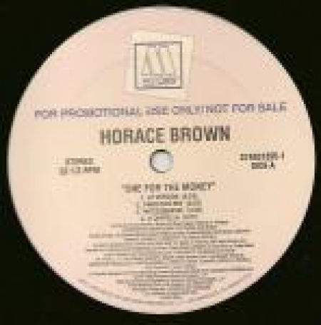 Horace Brown ‎– One For The Money / Taste Your Love
