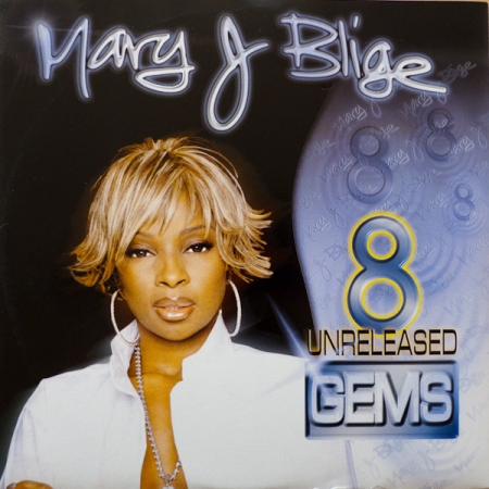 Mary J Blige ‎– 8 Unreleased Gems