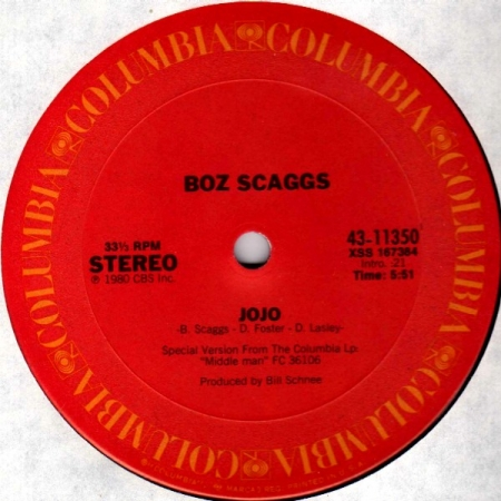 Boz Scaggs - Jojo / Look What You've Done To Me