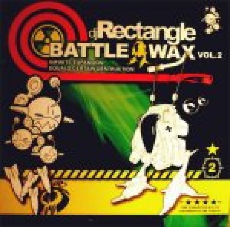 DJ Rectangle ‎– Battle Wax Vol.2