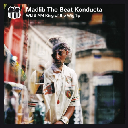 Madlib The Beat Konducta - WLIB AM: King Of The Wigflip (LACRADO)