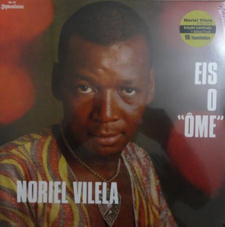 Noriel Vilela – Eis O