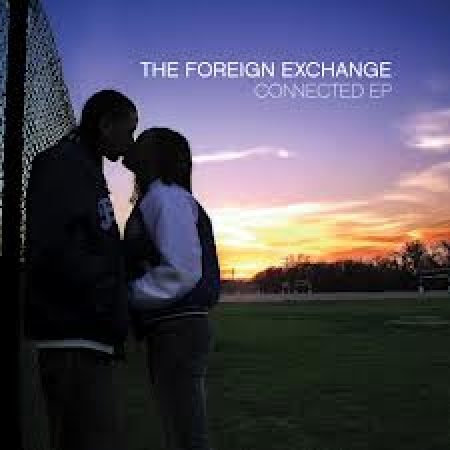 The Foreign Exchange - Connected Ep