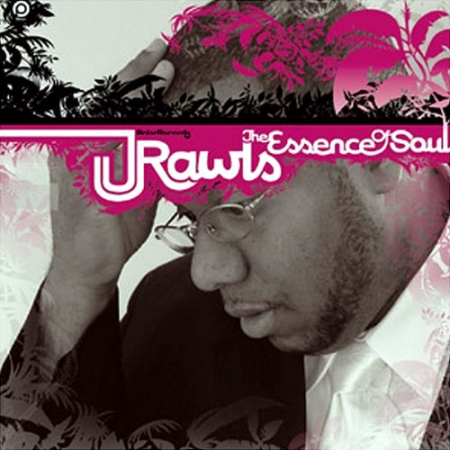 J. Rawls - The Essence Of Soul