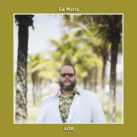 Ed Motta - Aor