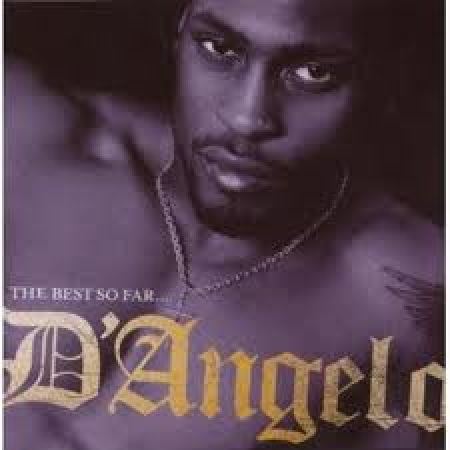 D'Angelo ‎– The Best So Far...