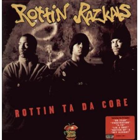 Rottin Razkals – Rottin Ta Da Core