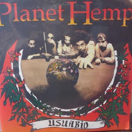 Planet Hemp – Usuario